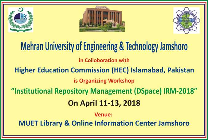 "Three days workshop on ""Institutional Repository Management (D space) IRM-2018"